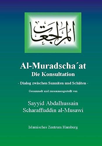 Al-Muradscha'at: Dialog zwischen Sunniten und Schiiten