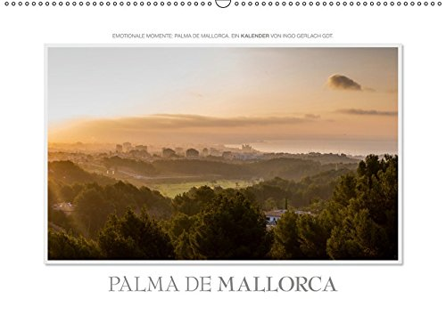 Emotionale Momente: Palma de Mallorca (Wandkalender 2019 DIN A2 quer): Mallorca neu fotografiert und neu gesehen. (Monatskalender, 14 Seiten ) (CALVENDO Orte)