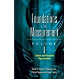 Additive and Polynomial Representations: 1 (Foundations of Measurement)