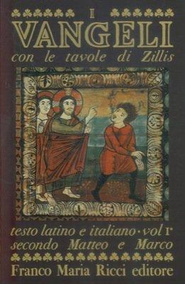 I Vangeli di Zillis. Saggio di Ernst Murbach.