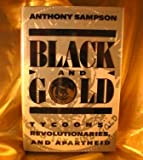 Black and Gold/Tycoons, Revolutionaries, and Apartheid