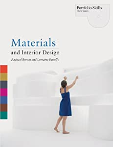 Materials and Interior Design (Portfolio Skills) by Laurence King Publishing