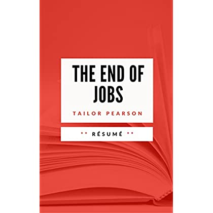 THE END OF JOBS: Résumé en Français