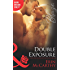Double Exposure (Mills & Boon Blaze) (From Every Angle, Book 1)