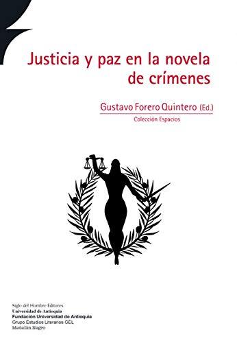 Justicia y paz en la novela de crímenes (Espacios nº 1)