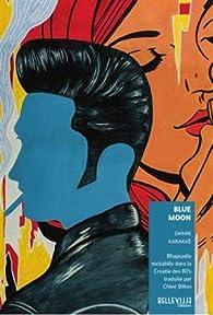 Blue Moon : Rhapsodie rockabilly dans la Croatie des 80's par Damir Karakas