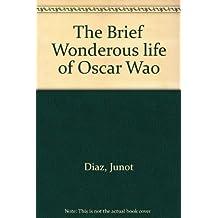 The Brief Wonderous life of Oscar Wao