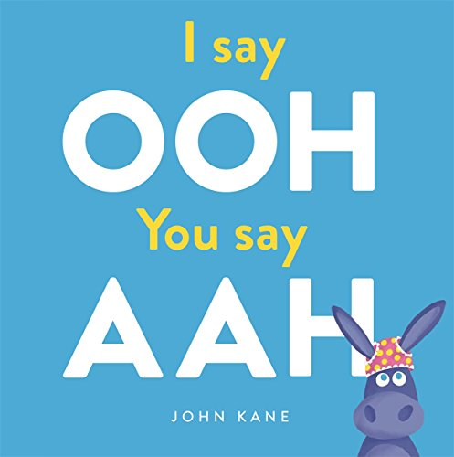 I Say Ooh You Say Ahh por Kane John