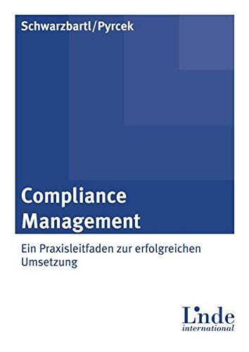 Compliance Management: Ein Leitfaden zur erfolgreichen Umsetzung