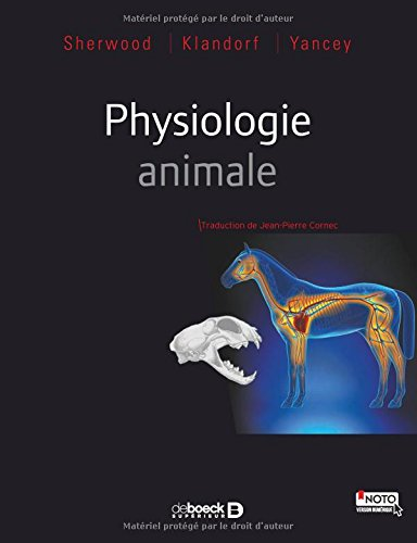 Physiologie animale par Lauralee Sherwood