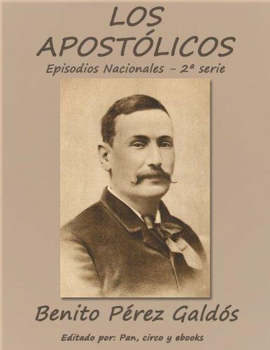Los Apostólicos (Episodios nacionales)