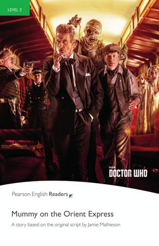 Dr Who: Mummy on the Orient Express - Buch mit MP3-Audio-CD (Pearson Readers - Level 3)