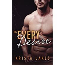 His Every Desire by Krista Lakes (2016-04-20)