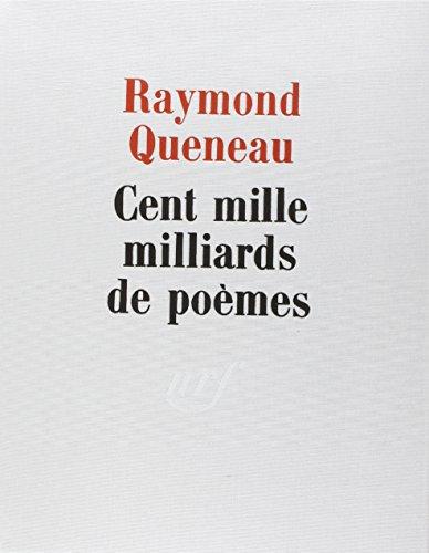 Cent mille milliards de poèmes par Raymond Queneau
