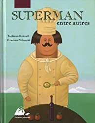 Superman entre autres par Shuntarô Tanikawa