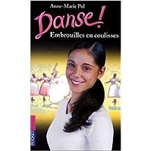 Danse, tome 3 : Embrouilles en coulisses de Anne-Marie Pol ( 22 juillet 2004 )