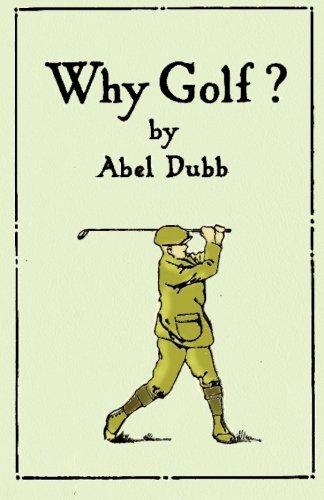 Why Golf? por J McVey