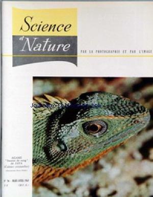 SCIENCE ET NATURE [No 56] du 01/03/1963 - AGAME SUCEUR DE SANF DE JAVA - FORET LAURENTIENNES PAR AYMONIN - LA FOULQUE GEANTE DES ANDES PAR DORST - LE PHIALOPHORA CINERESCENS PAR MOREAU - UN AQUARIUM D'EAU DE MER PAR HERISSE - LES LEZARDS-VOLANTS DU GENRE