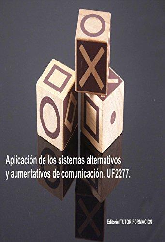 Descargar Libro Aplicación de los Sistemas alternativos y aumentativos de comunicación. UF2277 de Cristina Castillo Mordillo