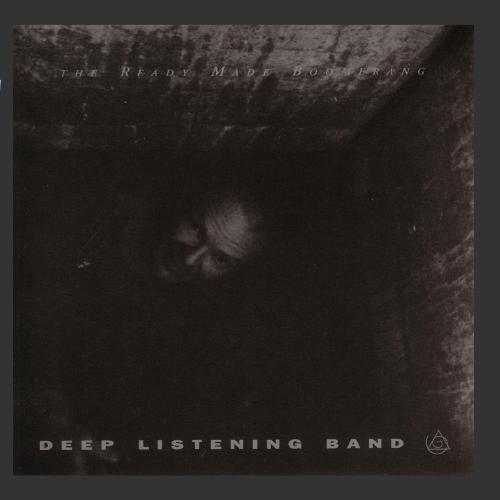 Deep Listening/Boomerang