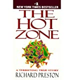 [( The Hot Zone )] [by: Richard Preston] [Aug-1995]