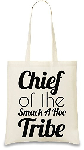 chief-of-the-smack-a-hoe-tribe-funny-slogan-sac-a-main