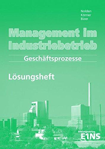 Management im Industriebetrieb. Geschäftsprozesse. Lösungen. CD-ROM für Windows  ab 95.  (Lernmaterialien)