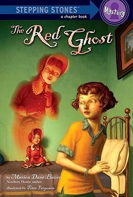 By Marion Dane Bauer ; Peter Ferguson ( Author ) [ Red Ghost Stepping Stones: A Chapter Book: Mystery By Jul-2009 Paperback