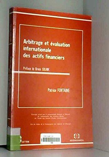 Arbitrage et évaluation internationale des actifs financiers par Patrice Fontaine