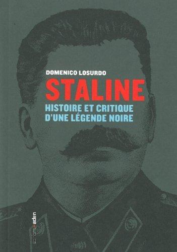 Staline : Histoire et critique d'une légende noire