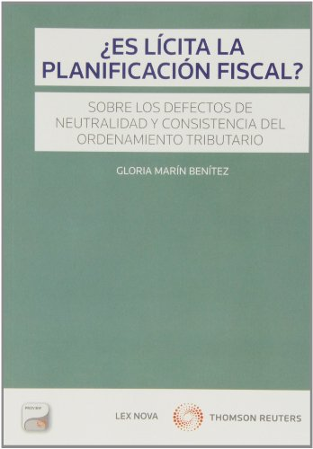 Es lícita la planificación fiscal? (Monografía) por Gloria Marin Benitez