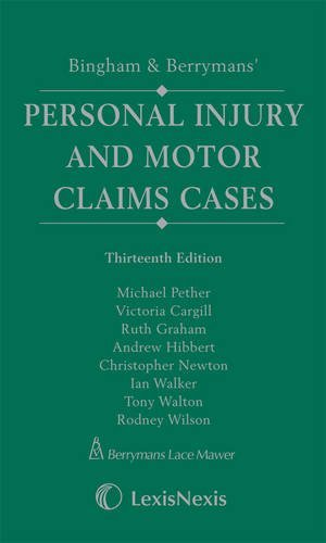 bingham-and-berrymans-personal-injury-and-motor-claims-cases-by-michael-pether-2010-10-19