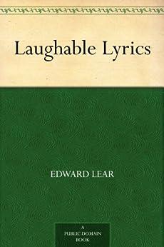 Laughable Lyrics (English Edition) par [Lear, Edward]