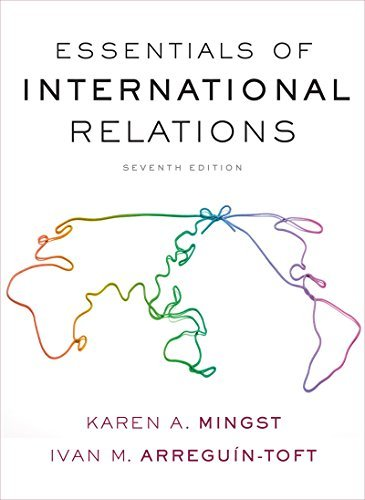 Essentials of International Relations (Seventh Edition) by Karen A. Mingst (2016-07-05)