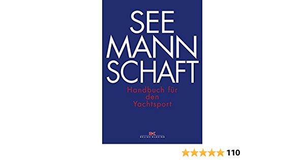 Seemannschaft Handbuch für den Yachtsport Segel Yacht Sport Segeln Buch Neu!