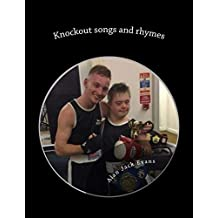 Knockout songs and rhymes