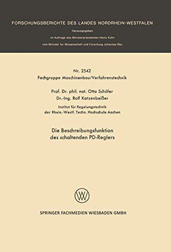 Die Beschreibungsfunktion des schaltenden Pd-Reglers (Forschungsberichte des Landes Nordrhein-Westfalen, Band 2542)