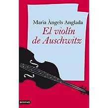 El violín de Auschwitz (Ancora Y Delfin)