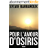 Pour l'amour d'Osiris - Roman Egypte antique Polar historique