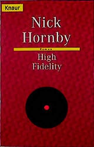 High Fidelity (Knaur Taschenbücher. Romane, Erzählungen)
