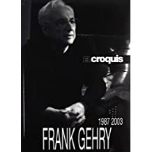 Frank Gehry 1987-2003: El Croquis 45+74/75+117