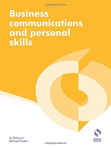 Business Communications and Personal Skills (AAT Accounting - Level 2 Diploma in Accounting and Business) por Jo Osborne