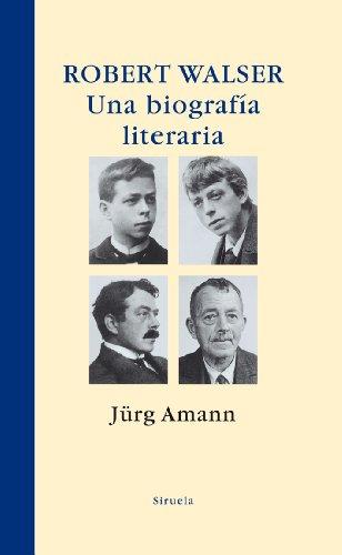 Robert Walser. Una biografía literaria (Libros del Tiempo)