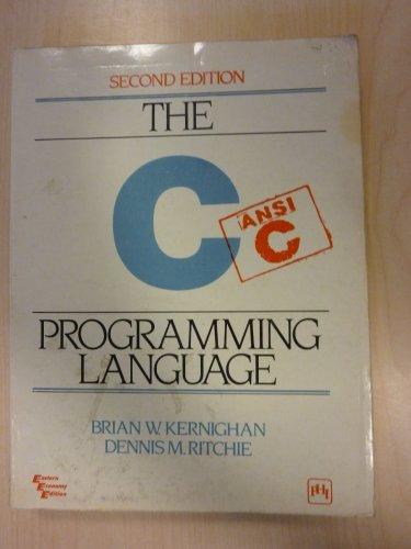 The C Programming Language by Dennis M. Ritchie (1990-08-02)