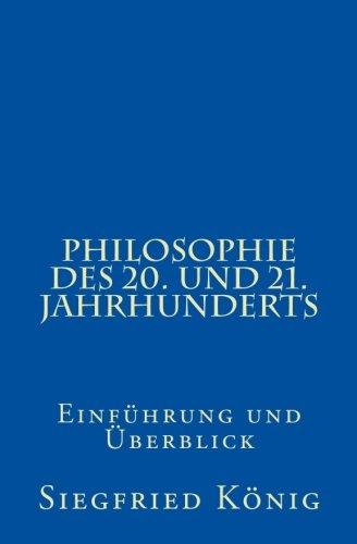 Philosophie des 20. und 21. Jahrhunderts