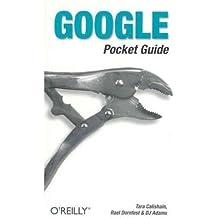 [(Google Pocket Guide )] [Author: Tara Calishain] [Jul-2003]