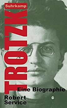 Trotzki: Eine Biographie