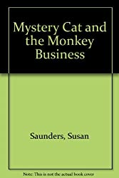 Mystery Cat and the Monkey Business by Susan Saunders (1986-10-01)