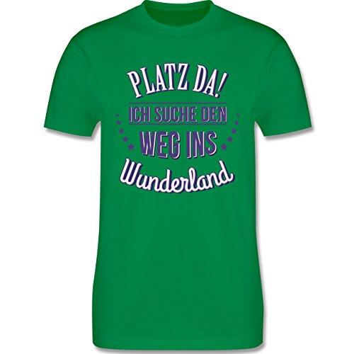 Shirtracer Sprüche - Platz Da - Ich Such Den Weg ins Wunderland - Herren T-Shirt Rundhals Grün