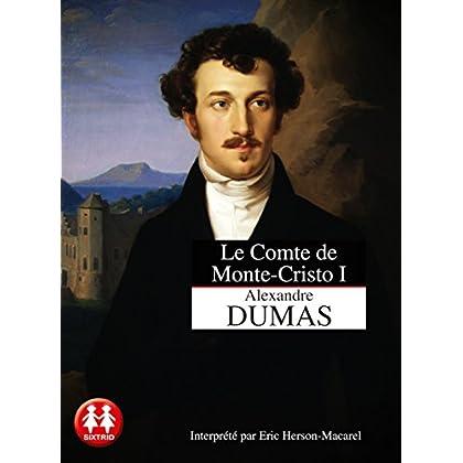 Le Comte de Monte-Cristo tome 1 - La machination (1)